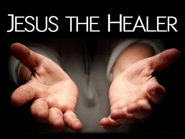 Jesus Is The Healer