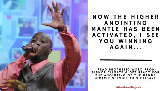 Now The Higher Anointing Mantle Has Been Activated, I See You